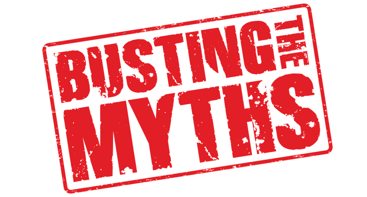 Have you fallen for these myths?